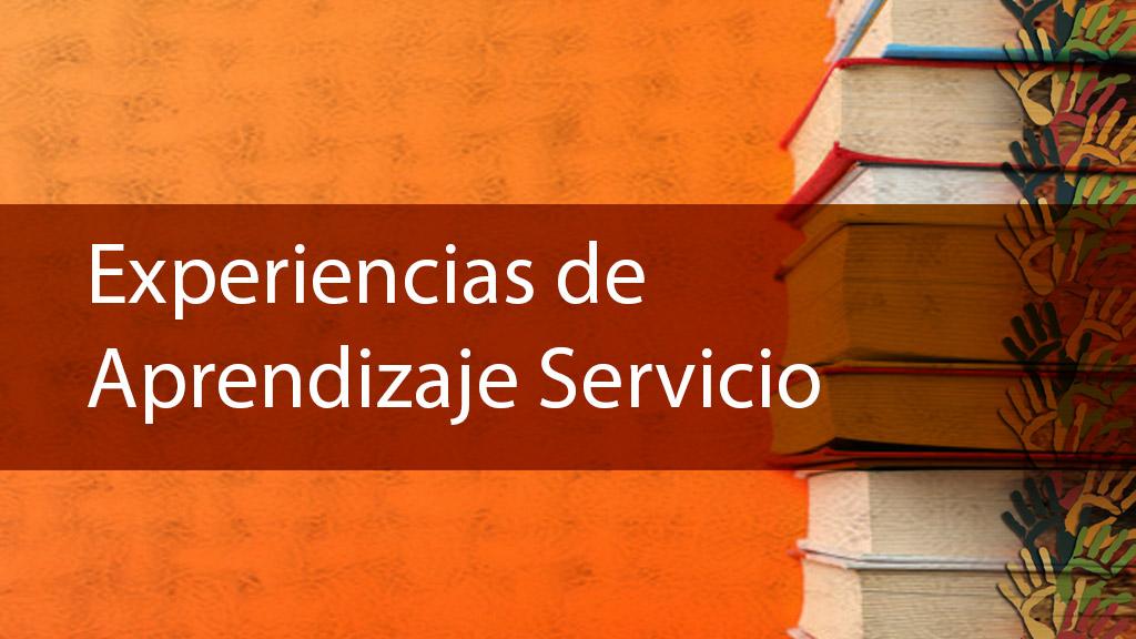Experiencias de Aprendizaje Servicio